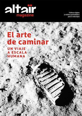 08 - EL ARTE DE CAMINAR -ALTAÏR MAGAZINE